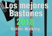 los mejores bastones para marcha nórdica 2018